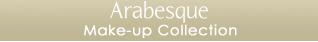 Arabesque Make Up - Collection